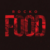 FOOD (Mixtape) Lyrics Rocko