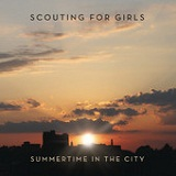 Summertime In the City (Single) Lyrics Scouting For Girls