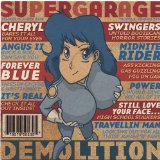 Demolition Lyrics Supergarage