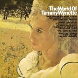 The World Of Tammy Wynette Lyrics Tammy Wynette