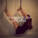 Lifeline Lyrics The Answering Machine