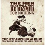 Now That's What I Call Steampunk! Volume 1 Lyrics The Men That Will Not Be Blamed For Nothing