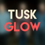 Glow Lyrics Tusk