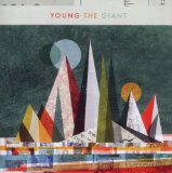 Young The Giant Lyrics Young The Giant