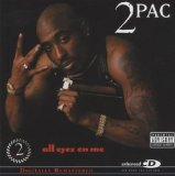 All Eyez On Me Lyrics 2Pac