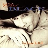 No Time To Kill Lyrics Black Clint