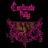 Strange Conflicts of the Past Lyrics Cardinals Folly