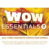 Wow Essentials 2: All-Time Favorite Christian Songs Lyrics Casting Crowns