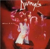 What A Life! Lyrics Divinyls
