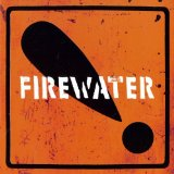 Miscellaneous Lyrics Firewater
