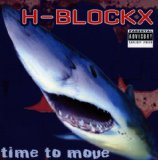 Time To Move Lyrics H-Blockx