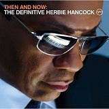 Then And Now The Definitive Herbie Hancock Lyrics Herbie Hancock