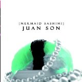 Mermaid Sashimi Lyrics Juan Son