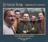 The Heart Of A Song Lyrics Junior Sisk & Ramblers Choice