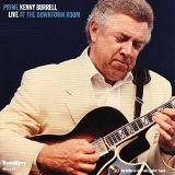 Live At The Downtown Room Lyrics Kenny Burrell