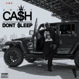 Don't Sleep (Mixtape) Lyrics Kwony Cash