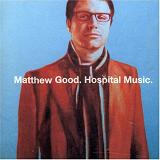Hospital Music Lyrics Matthew Good
