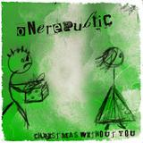 Christmas Without You (Single) Lyrics OneRepublic