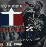 Welcome to Texas Lyrics Slim Thug
