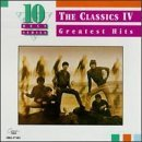 Classics IV - Greatest Hits Lyrics The Classics IV