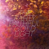 Gold Light Lyrics The Party Faithful