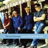 Live At The Melody Tent Lyrics The Saw Doctors