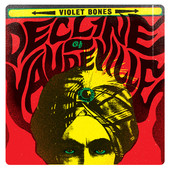 Decline of Vaudeville Lyrics Violet Bones