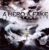 Let Oceans Lie Lyrics A Hero A Fake