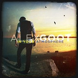 In Your Atmosphere Lyrics Alex Goot