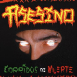 Corridos De Muerte Lyrics Asesino