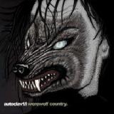 Werewolf Country Lyrics Autoclav 1.1