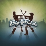Between Raising Hell and Amazing Grace Lyrics Big & Rich