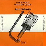 Life's a Riot with Spy Vs Spy Lyrics Billy Bragg