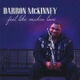 Feel Like Makin Love Lyrics Darron McKinney