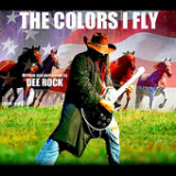The Colors I Fly (Single) Lyrics Dee Rock