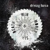 Death Win Money Sin Lyrics Driving Force