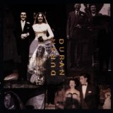 Duran Duran 2 (The Wedding Album) Lyrics Duran Duran