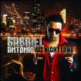 All Night Long Lyrics Gabriel Antonio