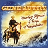 Cowboy Hymns And Songs Of Inspiration Lyrics Gene Autry