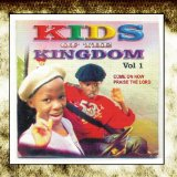 Kids of the Kingdom, Vol. 2. Lyrics Kids Of The Kingdom