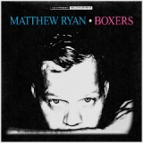 Boxers Lyrics Matthew Ryan