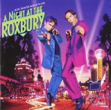 Miscellaneous Lyrics Night At The Roxbury Soundtrack