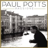 Passione Lyrics Paul Potts