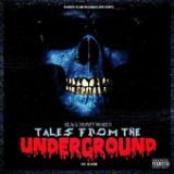 Tales From the Underground Lyrics Raider Klan