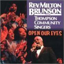 Miscellaneous Lyrics Rev. Milton Brunson & The Thompson Community Singers
