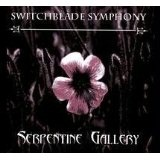 Serpentine Gallery Lyrics Switchblade Symphony