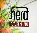 Future Shade Lyrics The Herd