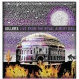 Live From The Royal Albert Hall Lyrics The Killers