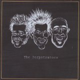 Perpetrators Lyrics The Perpetrators