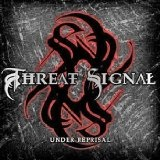 Under Reprisal Lyrics Threat Signal